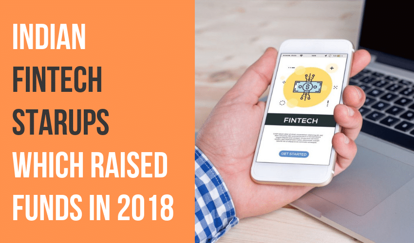 Research Report: List of Funded Fintech startups in India in 2018